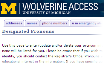 Screen capture image of Wolverine Access interface for designating pronouns